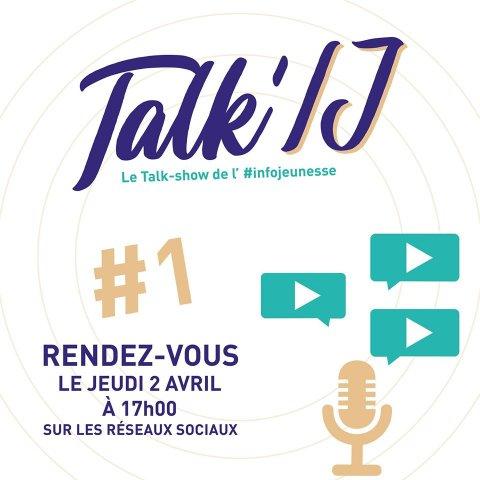 Talk' IJ #1 - Jobs d'été - Le Talk-show de l'infojeunesse