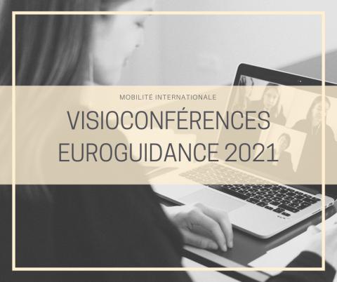 Mobilité internationale : Visioconférence Euroguidance 2021